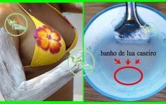Receita Caseira de Como Clarear os Pelos Sem Coçar – Banho de Lua Caseiro!